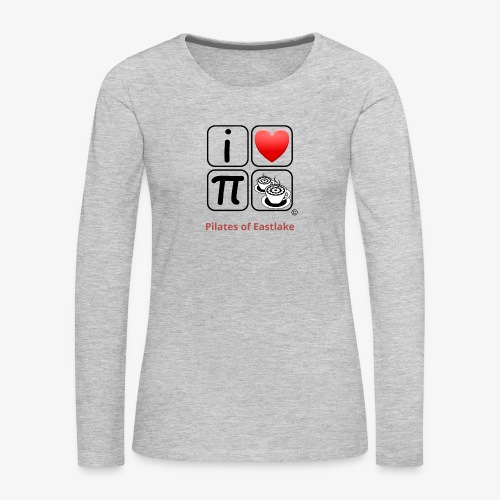 I love Pilates black and white - Women's Premium Slim Fit Long Sleeve T-Shirt