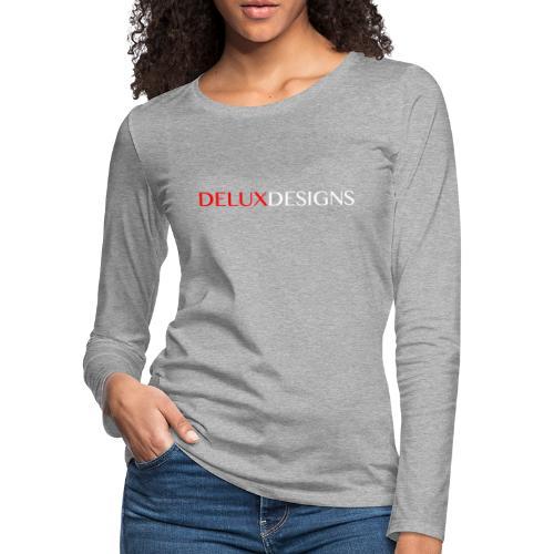 Delux Designs (white) - Women's Premium Slim Fit Long Sleeve T-Shirt