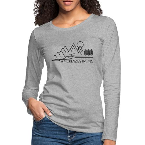 McKenzie Strong - Women's Premium Slim Fit Long Sleeve T-Shirt