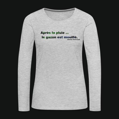 WET GRASS - Women's Premium Long Sleeve T-Shirt