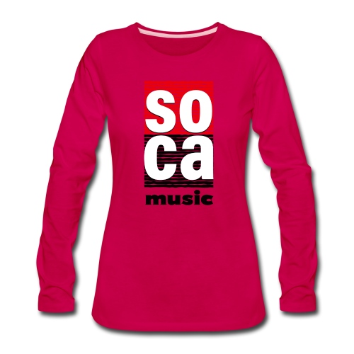 Soca music - Women's Premium Long Sleeve T-Shirt