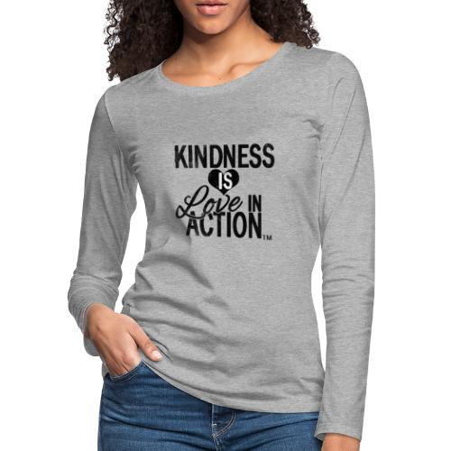 Kindness is Love in Action - Women's Premium Slim Fit Long Sleeve T-Shirt