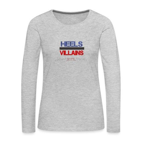 Eyes on the Ring Heels/Villains - Women's Premium Long Sleeve T-Shirt