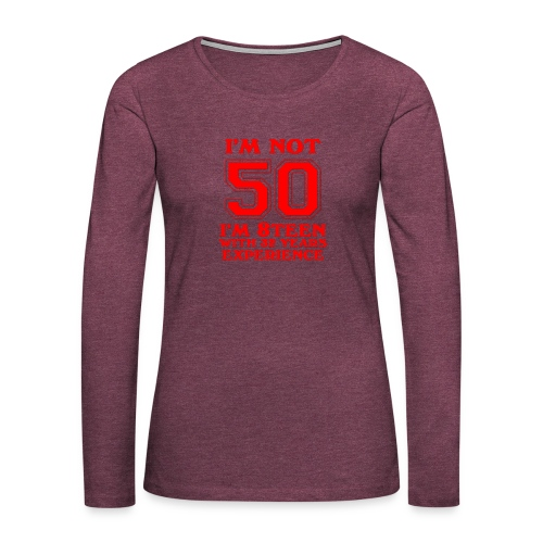 8teen red not 50 - Women's Premium Long Sleeve T-Shirt