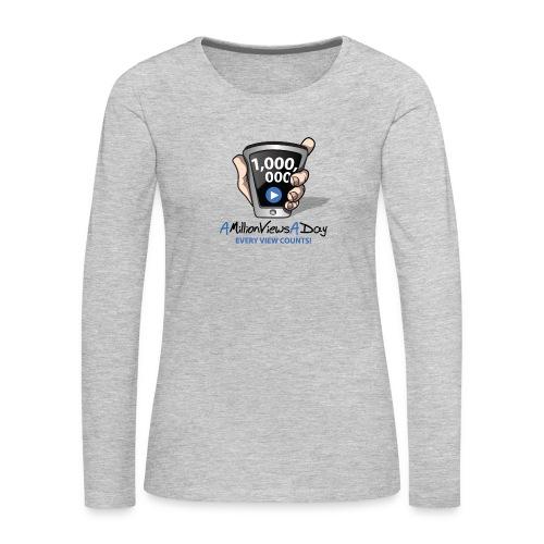 AMillionViewsADay - every view counts! - Women's Premium Slim Fit Long Sleeve T-Shirt