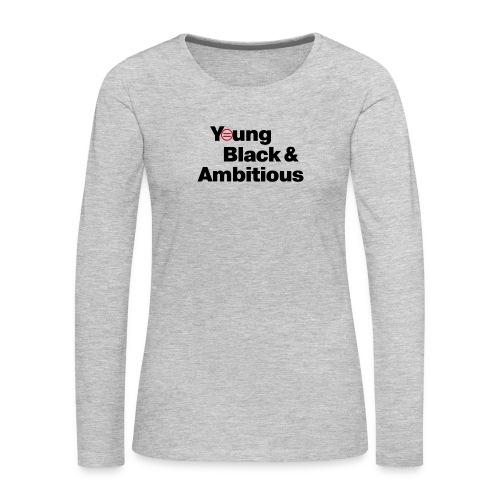 YBA white and gray shirt - Women's Premium Slim Fit Long Sleeve T-Shirt