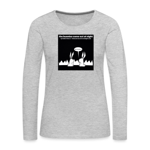 tbcoan Where the bitches at? - Women's Premium Long Sleeve T-Shirt
