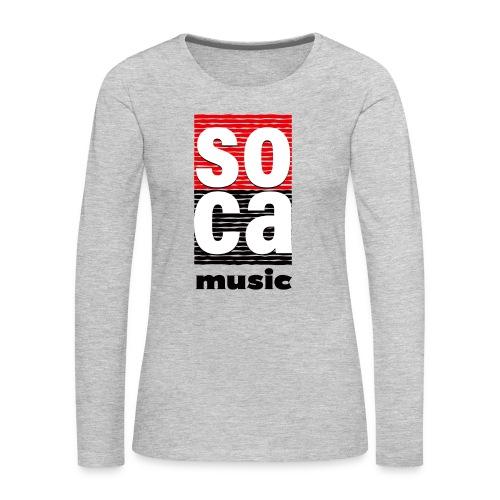 Soca music - Women's Premium Long Sleeve T-Shirt