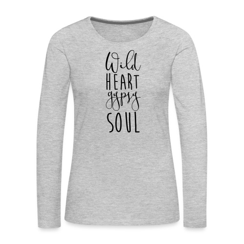 Cosmos 'Wild Heart Gypsy Sould' - Women's Premium Slim Fit Long Sleeve T-Shirt