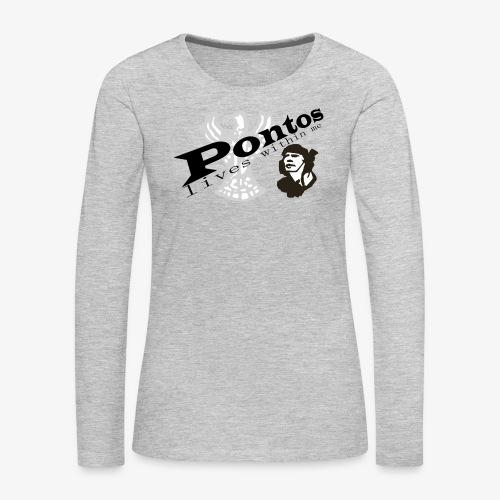 Pontos lives within me. - Women's Premium Long Sleeve T-Shirt
