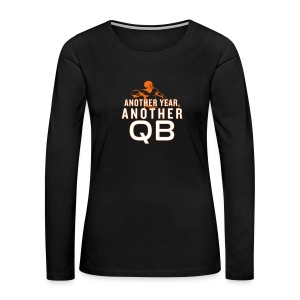 Another Year, Another QB - Women's Premium Long Sleeve T-Shirt