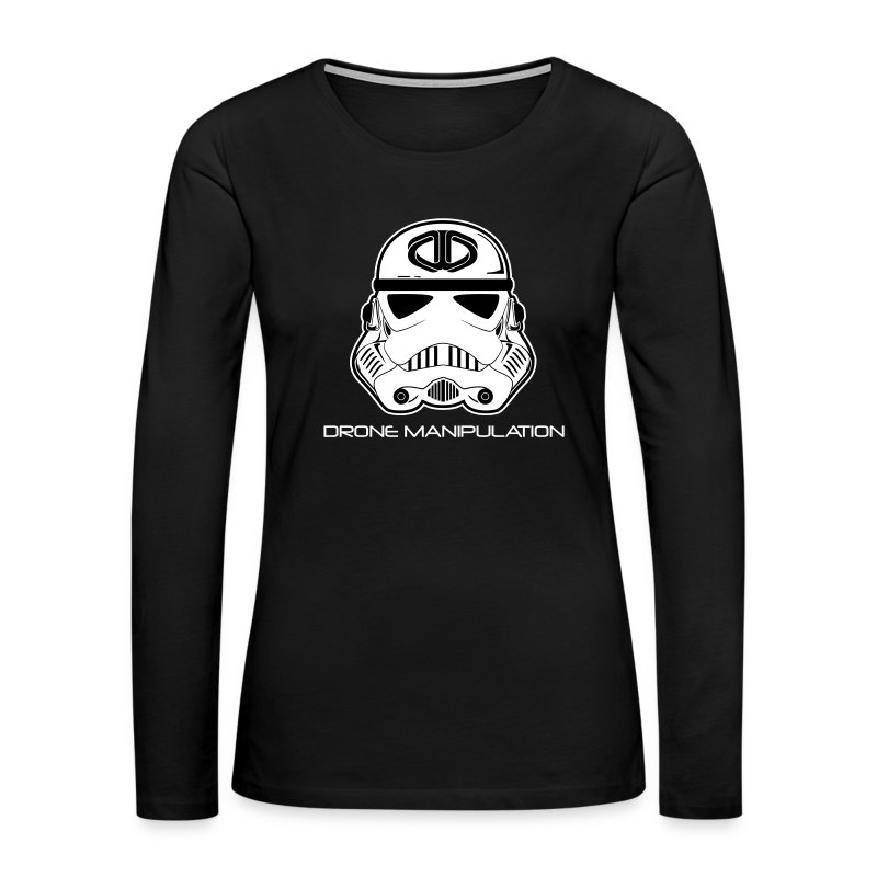 Drone Manipulation - Storm Trooper - Women's Premium Long Sleeve T-Shirt
