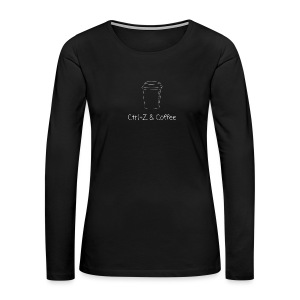 Ctrl Z and Coffee - Women's Premium Long Sleeve T-Shirt
