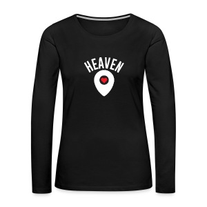 Heaven Is Right Here - Women's Premium Long Sleeve T-Shirt