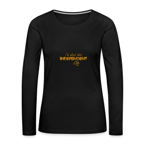 The Independent Life Gear - Women's Premium Long Sleeve T-Shirt
