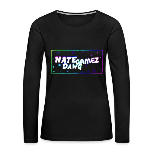 NateDawg Gamez Merch - Women's Premium Slim Fit Long Sleeve T-Shirt