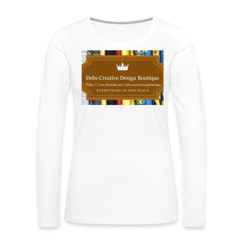 Debs Creative Design Boutique with site - Women's Premium Long Sleeve T-Shirt