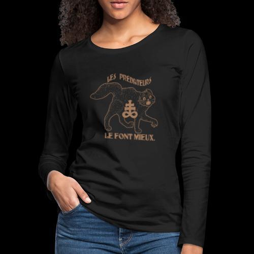 Predators do it Better - Women's Premium Slim Fit Long Sleeve T-Shirt