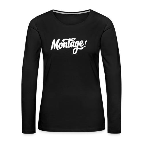Montage - Women's Premium Long Sleeve T-Shirt