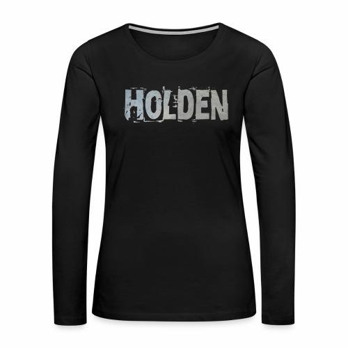 Holden - Women's Premium Long Sleeve T-Shirt