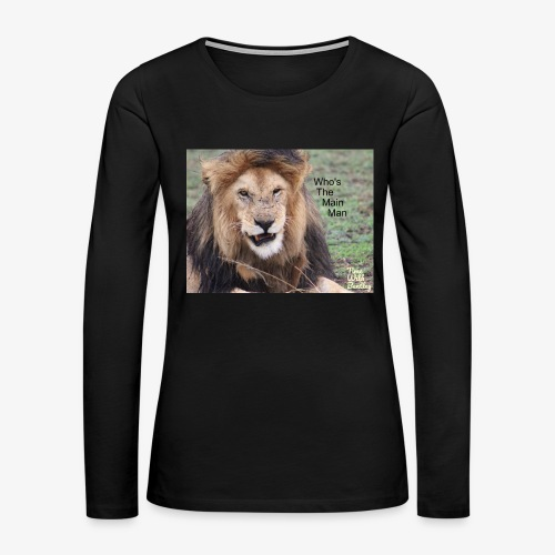 Who's The Main Man - Women's Premium Long Sleeve T-Shirt
