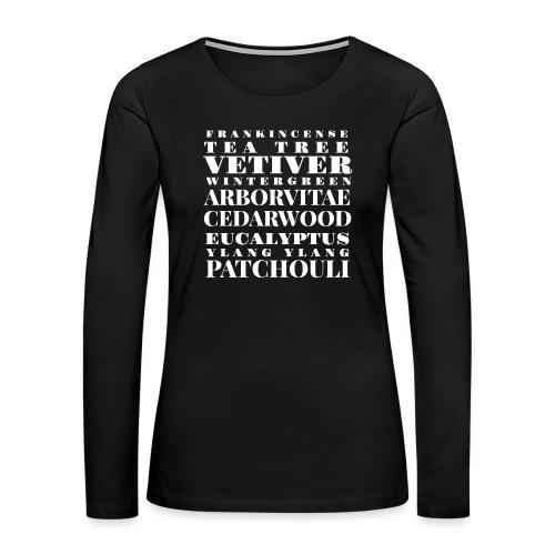 Oils ain't oils! - Women's Premium Long Sleeve T-Shirt