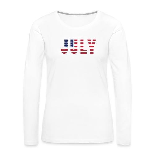 July 4th - Women's Premium Long Sleeve T-Shirt