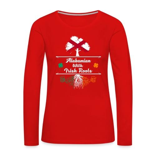 ALABAMIAN WITH IRISH ROOTS - Women's Premium Long Sleeve T-Shirt