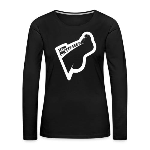 TEAM PRETTY FEET White Foot Logo - Women's Premium Long Sleeve T-Shirt