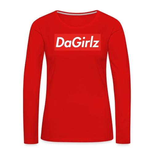 DaGirlz - Women's Premium Long Sleeve T-Shirt