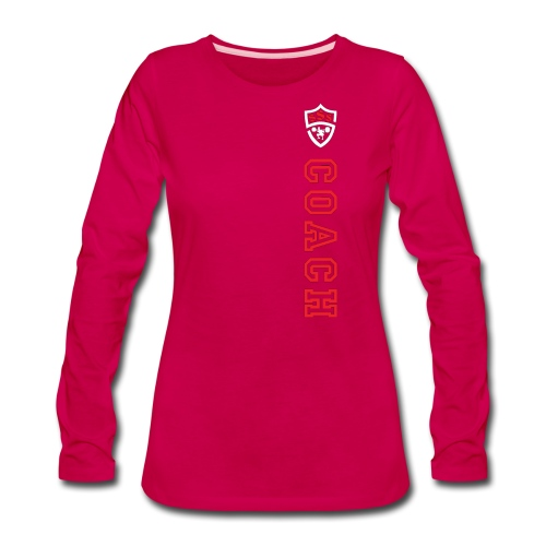 *** ONLY FOR OFFICIAL COACHES *** - Women's Premium Long Sleeve T-Shirt