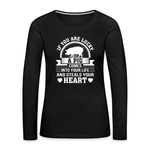Mini Pig Comes Your Life Steals Heart - Women's Premium Long Sleeve T-Shirt