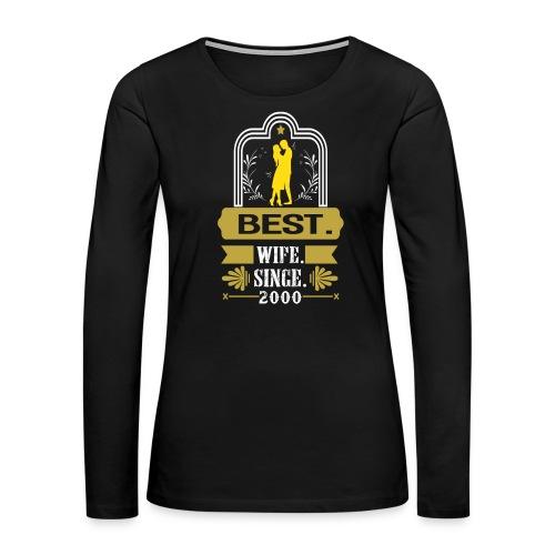 Best Wife Since 2000 - Women's Premium Long Sleeve T-Shirt