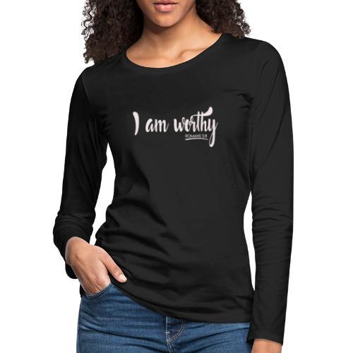 I am worth Romans 5:8 - Women's Premium Slim Fit Long Sleeve T-Shirt