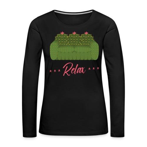 Relax! - Women's Premium Long Sleeve T-Shirt