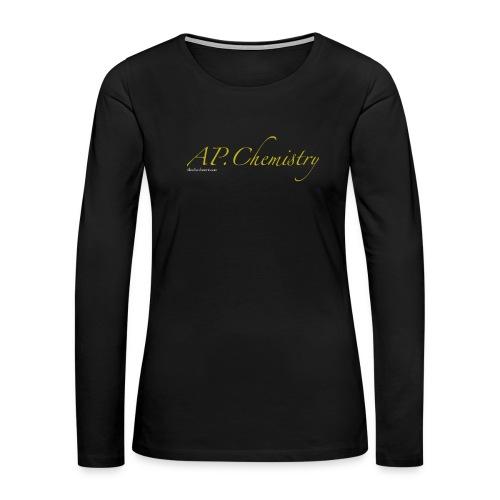 AP.Chemistry - Women's Premium Slim Fit Long Sleeve T-Shirt