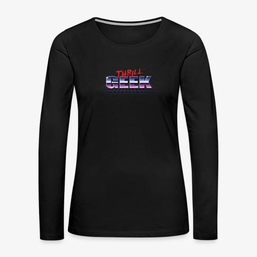 ThrillGeek 80's Retro Logo - Women's Premium Long Sleeve T-Shirt