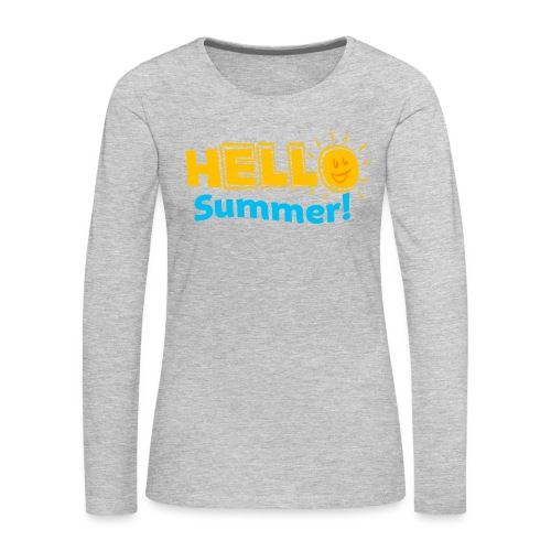 Kreative In Kinder Hello Summer! - Women's Premium Long Sleeve T-Shirt
