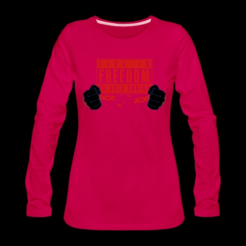 Live Free - Women's Premium Long Sleeve T-Shirt