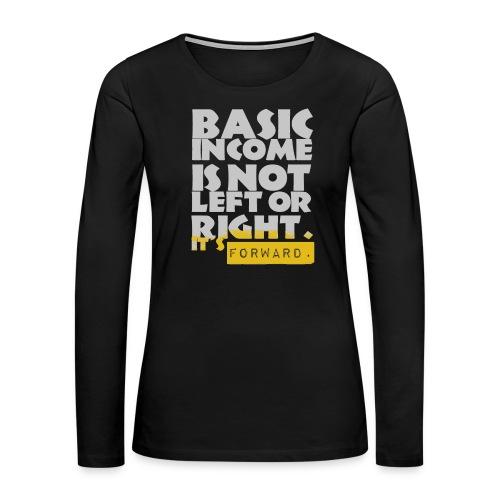 UBI is not Left or Right - Women's Premium Slim Fit Long Sleeve T-Shirt