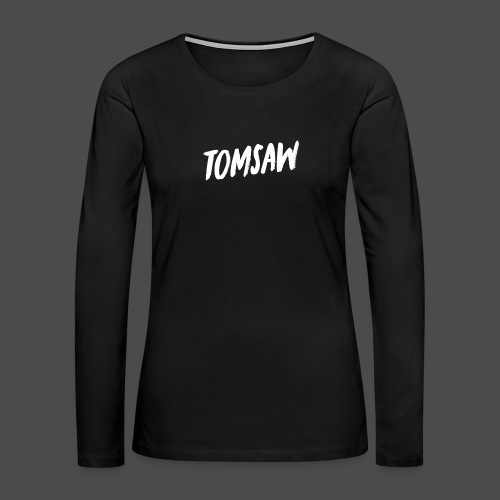 Tomsaw NEW - Women's Premium Long Sleeve T-Shirt