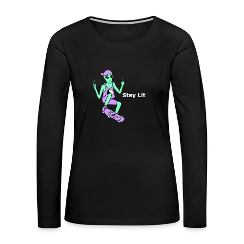 Stay Lit 2 - Women's Premium Long Sleeve T-Shirt