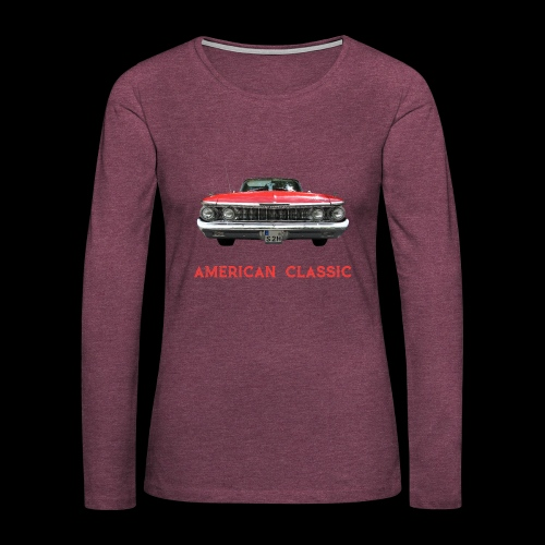 AMERICAN CLASSIC - Women's Premium Long Sleeve T-Shirt