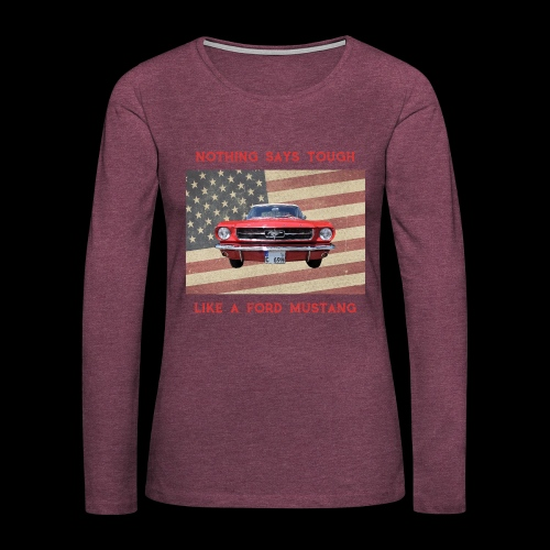 Mustang Tough - Women's Premium Long Sleeve T-Shirt