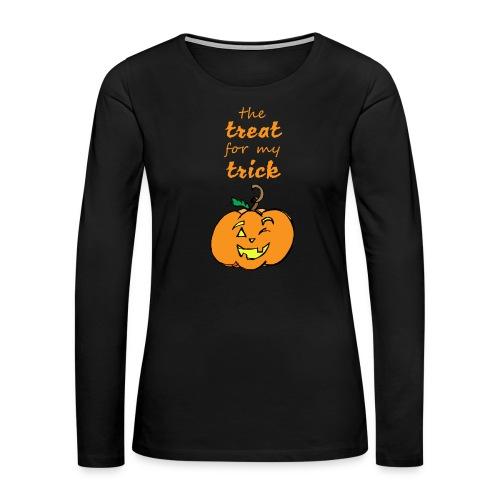 Trick or Treat Maternity - Women's Premium Long Sleeve T-Shirt