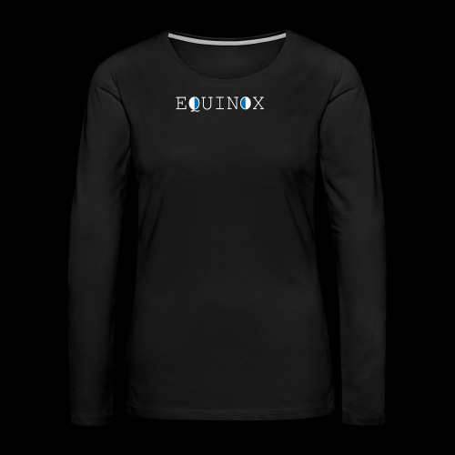 Equinox - Women's Premium Long Sleeve T-Shirt