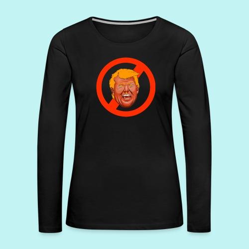 Dump Trump - Women's Premium Long Sleeve T-Shirt
