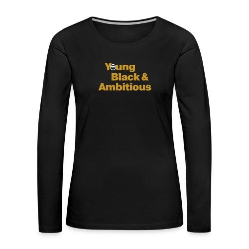 YBA Black and Gold Shirt2 - Women's Premium Slim Fit Long Sleeve T-Shirt