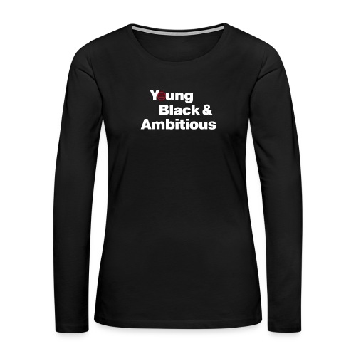 YBA Black Shirt2 - Women's Premium Slim Fit Long Sleeve T-Shirt