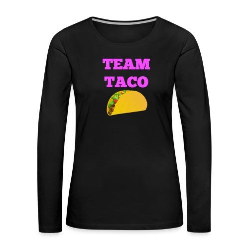 TEAMTACO - Women's Premium Long Sleeve T-Shirt